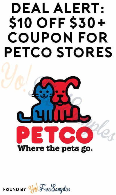 Deal Alert 10 Off 30 Coupon For Petco Stores Petco Online Coupons Coupons