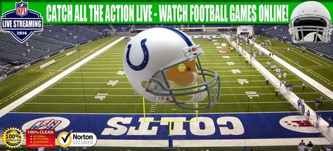 Watch Indianapolis Colts Nfl Football Games Online Via Live Streaming With Images Football Games Online