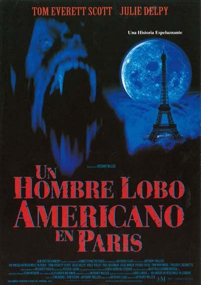 Un Hombre Lobo Americano En Paris 1997 An American Werewolf In Paris De Anthony Waller Tt0118604 Werewolf Poster Movie Posters