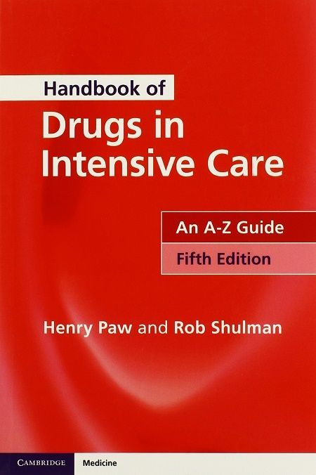 Handbook Of Drugs In Intensive Care An A Z Guide 5e 5th Edition