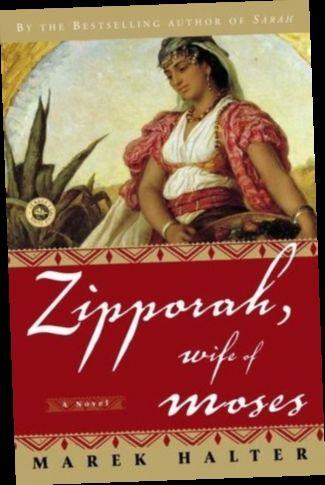Ebook Pdf Epub Download Zipporah Wife Of Moses By Marek Halter In 2020 Wife Of Moses Books Zipporah