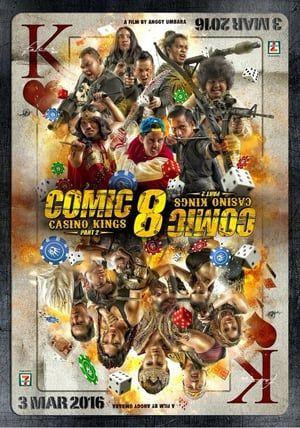 Nonton Bioskop Online Comic 8 Casino Kings Part 2 2016 Subtitle Indonesia Streaming Movie Online Download Kualitas Film Hd Blura Comic Movies Comic 8 Comics
