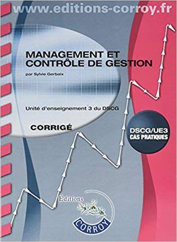 Management Et Controle De Gestion Corrige Ue 3 Du Dscg Telechargement Livre Pdf Pie Chart Books Chart