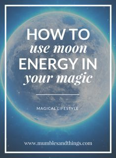 Working With The Moon S Energy New Moon Rituals Moon Spells