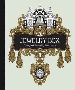 Pdf Download Jewelry Box Coloring Book Published In Sweden As Smyckeskrinet By Hanna Karlzon Free Epu Coloring Books Book Jewelry Blending Colored Pencils