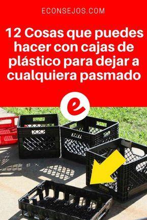 12 Cosas Que Puedes Hacer Con Cajas De Plástico Para Dejar A Cualquiera Pasmado Cajas De Plástico Cajones De Plástico Reciclar Cajas De Fruta