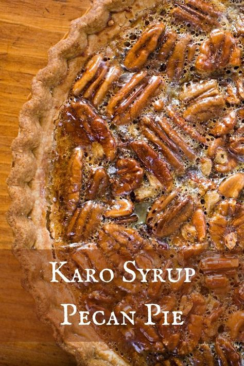 The Karo Syrup Pecan Pie recipe is the classic pecan pie recipe. Easy Pie Recipes, Pecan Recipes, Cooking Recipes, Yummy Recipes, Cake Recipes, Recipies, Karo Syrup Pecan Pie, Maple Pecan Pie, Pecan Pie Filling