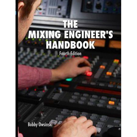 The Mixing Engineer S Handbook 4th Edition Edition 4 Paperback Walmart Com In 2021 Music Business Sound Engineer Guitar Lessons