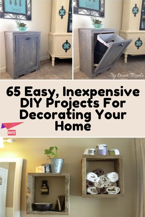 65 Easy, Inexpensive DIY Projects For Decorating Your Home