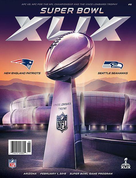Super Bowl XLIX 49 Official Program Seahawks vs Patriots