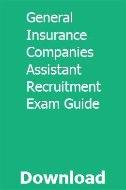 General Insurance Companies Assistant Recruitment Exam Guide