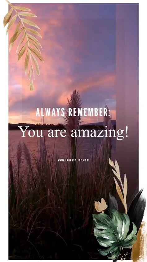 ALWAYS REMEMBER: You are amazing! - Laura Malina Seiler > Klicke auf den Pin und lass dich inspirieren ❤️Zitat | Quote | moderne Spiritualität |  persönliche Weiterentwicklung | Inspiration | Mindset | Selbstbewusstsein | Selbstwert | Liebe