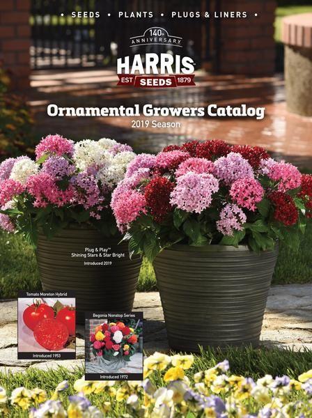 2019 Harris Seeds Ornamental Growers Seed, Plant, Plug & Liner