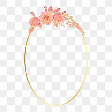 إطارات ذهبية بيضاوية خمر مع الزهور والأوراق ناقل الصورة نباتي الوردة البرتقالي Png والمتجهات للتحميل مجانا Flower Frame Vintage Frames Vintage Photo Frames