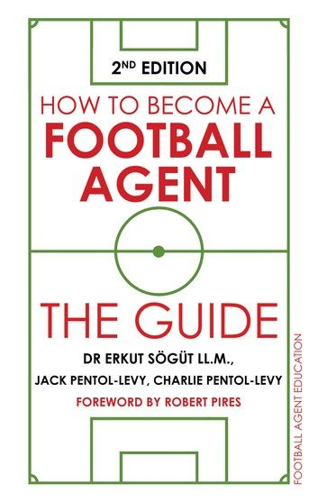 How To Become A Football Agent The Guide Ebook By Dr Erkut Sogut Ll M Rakuten Kobo How To Become Football Ebook
