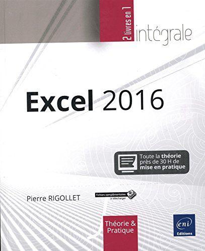 Telecharger Pdf Excel 2016 L Integrale Pdf Gratuit Livre Pdf Dentaire Livre Telechargement Listes De Lecture