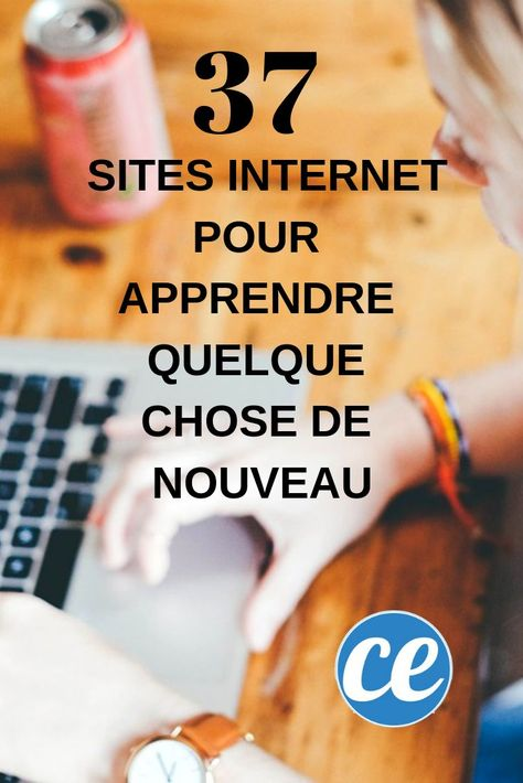 Les 37 Meilleurs Sites Internet Pour Apprendre Quelque Chose de Nouveau.