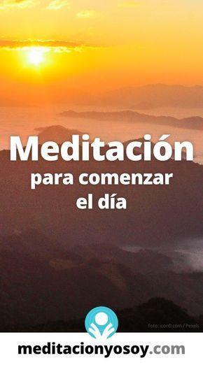 Meditación Para Comenzar El Día Siente La Fuerza De Dios En 2020 Meditacion Budista Meditacion Guiada Para Dormir Meditacion