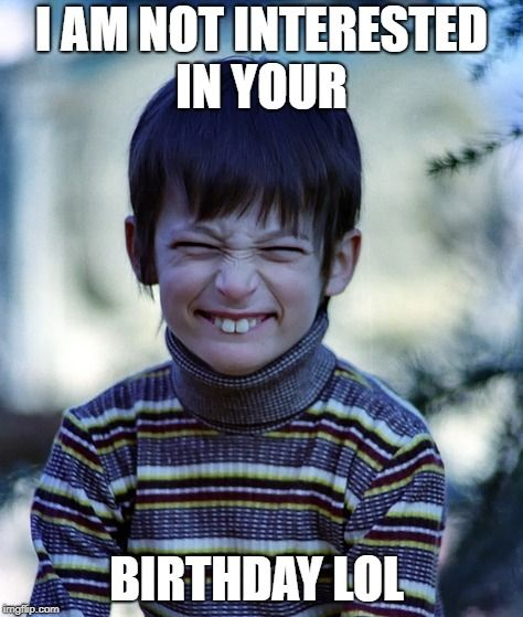 150 Most Viral Funny Happy Birthday Memes Ever Happy Birthday Meme Funny Happy Funny Happy Birthday