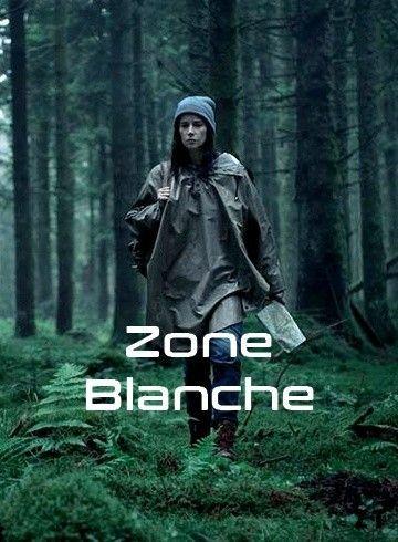 ผลการค้นหารูปภาพสำหรับ zone blanche saison 1