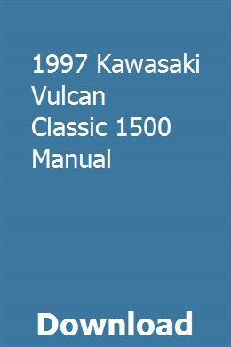 1997 Kawasaki Vulcan Classic 1500 Manual Kawasaki Vulcan Kawasaki Vulcan
