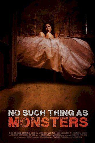 No Such Thing As Monsters Putlocker Putlockers Putlocker Movies 123movies Top Horror Movies Hd Movies Online Movies