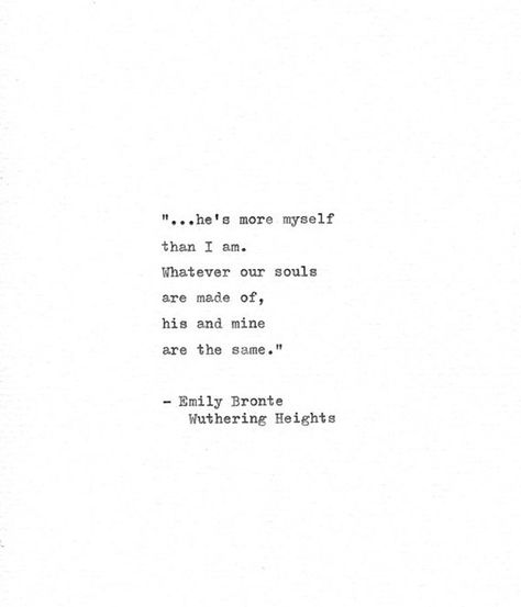 "Wuthering Heights Hand Typed Quote ""...he's more myself than I am."" Emily Bronte Romantic Gift Vinta"