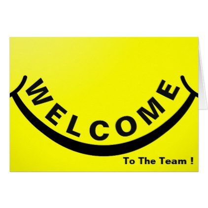Welcome To The Team With Big Smile Card Zazzle Com Welcome To The Team Big Smile Cards
