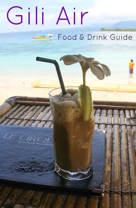 A guide to food and drink on Indonesia's Gili Air  via thetraveloguer.com: