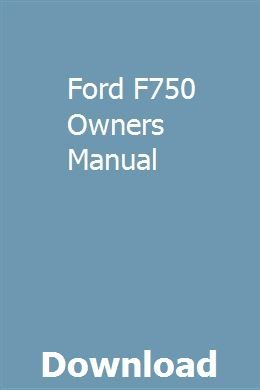 Ford F750 Owners Manual With Images Owners Manuals Manual