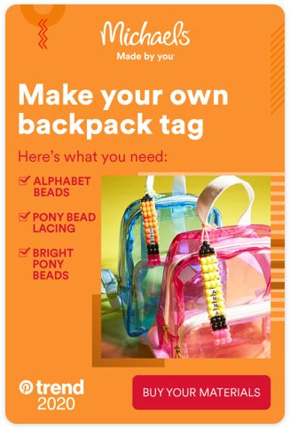 Make an impression on the first day back, with Michaels. We've got all the back to school supplies you need, like these materials to create your own backpack tag. Tap the Pin, and make your own.