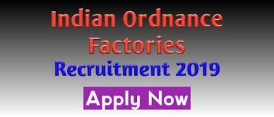 Indian Ordnance Factories Recruitment 2019 Ior Govt Job Of