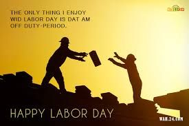 Labour Day Quotes In Hindi Labor Day Quotes Quote Of The Day Happy Labor Day