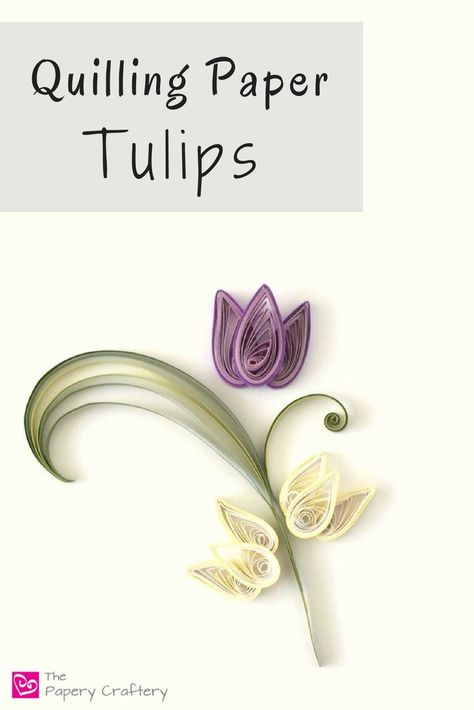Quilling Paper Tulips ~ The perfect spring craft for quilling beginners! Neli Quilling, Paper Quilling Cards, Quilling Letters, Quilling Comb, Paper Quilling Flowers, Paper Quilling Patterns, Origami And Quilling, Quilled Paper Art, Quilling Craft