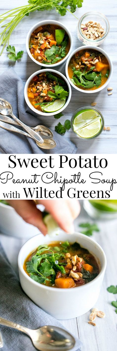Sweet Potato Peanut Chipotle Soup with Wilted Greens | Vegetarian Recipes | Gluten Free | Vegan