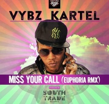 Download mp3 Vybz Kartel - Miss Your Call (Euphoria Remix