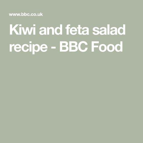 Kiwi And Feta Salad Recipe Feta Salad Feta Salad Recipe Feta
