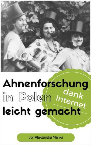 Ahnenforschung in Polen: ein kompakter Überblick   welt-der-vorfahren.de