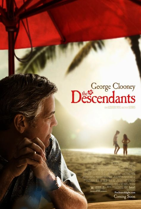 The Descendants    if my husband would be George Clooney, i would never ever cheat with other guys lol