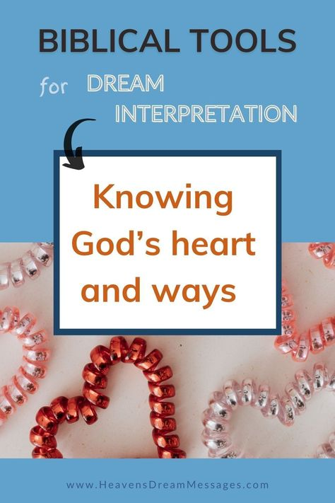 Wish you could know the true meaning of your dreams? It can be hard to know where to start. But help is at hand! This article explains why knowing God's heart is vital, plus real dream examples. Read more in the blog. Dream interpretation | bible | knowing God #dreaminterpretation #knowinggod #bible