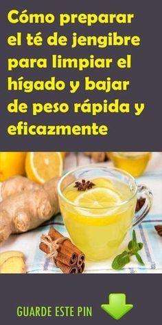 Como preparar el te de jengibre y limon para adelgazar