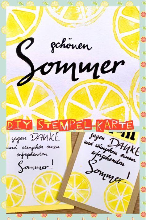 Gestempelte Zitronen und ein schöner Schriftzug - perfekt als Karte zum Ferienbeginn!  #kartenideen #geschenk #stempelliebe