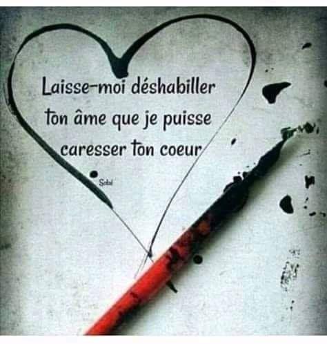 Laisse Moi Deshabiller Ton Ame Que Je Puisse Caresser Ton Cœur Leash I Remove Your Soul That I Paroles Sur L Amour Citation Amour Heureux Citation