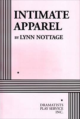 Amazon Com Intimate Apparel Acting Edition 9780822220091 Lynn Nottage Books Intimates Apparel Play Book Intimates