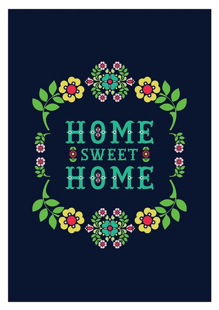Thanks :) basically it means there is no other place. 37 Home Sweet Home Ideas Home Quotes And Sayings Sweet Home Quotes