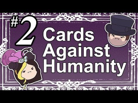 Cards Against Humanity Part 2 With Game Grumps Table