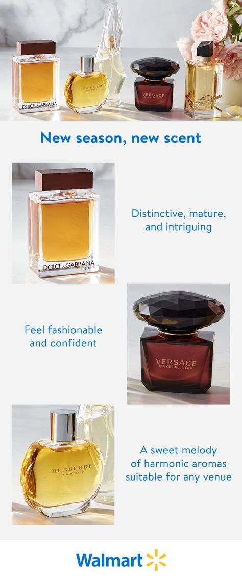 The seasons are changing. Are you feeling the urge to do the same? Discover a new signature scent from premium brands including Dolce  Gabbana, Versace, and Burberry at Walmart.com.