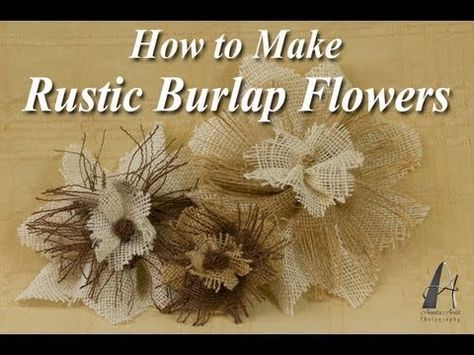 How to make rustic-looking burlap flowers. There are also written instructions and pictures at http://www.myonlineweddinghelp.com/DIY/burlap/rustic-burlap-flowers.htm