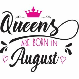 Queens Are Born Vector Download Birthday Born Vector Image Svg Psd Png Eps A Birthday Quotes For Daughter August Born Happy Birthday Quotes For Daughter
