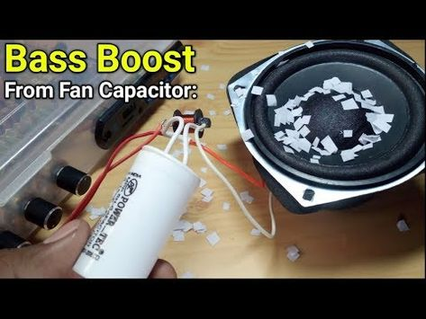 How To Increase Bass Using Fan Capacitor And Coil Subwoofer Bass Filter Youtube Capacitor Bass Subwoofer